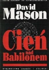 Okładka książki Cień nad Babilonem David Mason