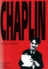 Okładka książki Chaplin. Jego życie i sztuka David Robinson