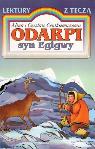 Okładka książki Odarpi, syn Egiwy Alina Centkiewicz,Czesław Centkiewicz