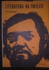 Okładka książki Literatura na świecie nr 2/1985 (163): Cortázar Redakcja pisma Literatura na Świecie