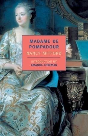 Okładka książki Madame de Pompadour Nancy Mitford