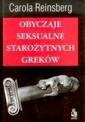 Okładka książki Obyczaje seksualne starożytnych Greków Carola Reinsberg