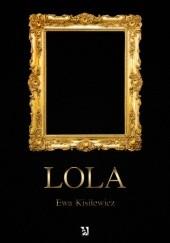 Okładka książki Lola Ewa Kisilewicz