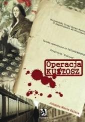 Okładka książki Operacja Kustosz Jolanta Maria Kaleta