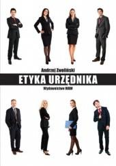Okładka książki Etyka urzędnika Andrzej Zwoliński