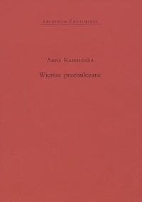 Wiersze Przemilczane Anna Kamieńska 166602 Lubimyczytaćpl