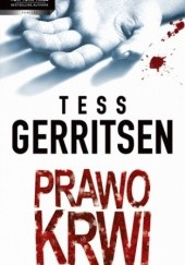 Okładka książki Prawo krwi Tess Gerritsen