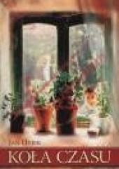Okładka książki Koła czasu Jan Hyjek