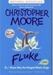 Okładka książki Fluke or, I know why the winged whale sings Christopher Moore