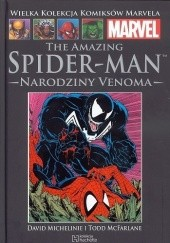 Okładka książki The Amazing Spider-Man: Narodziny Venoma Louise Simonson, Todd McFarlane, David Michelinie, Jim Mooney, Tom DeFalco, Joe Rubinstein, Ron Frenz, Greg LaRocque, Glynis Wein, Christie Scheele, Bob Sharen, George Roussos