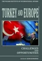 Okładka książki Turkey and Europe. Challenges and Opportunities Adam Szymański