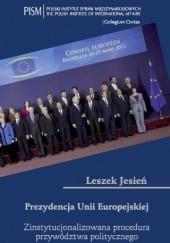 Okładka książki Prezydencja Unii Europejskiej Leszek Jesień
