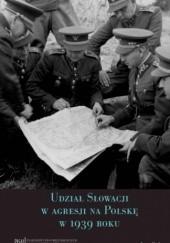 Okładka książki Udział Słowacji w agresji na Polskę w 1939 roku Igor Baka