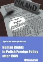 Okładka książki Human Rights in Polish Foreign Policy after 1989 Agnieszka Bieńczyk-Missala