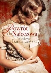 Okładka książki Powrót do Nałęczowa Wiesława Bancarzewska