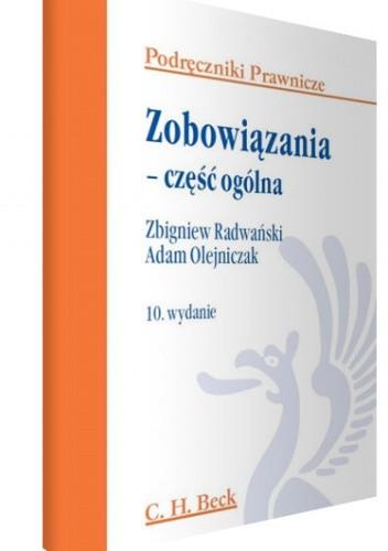 Okładka książki Zobowiązania - część ogólna Adam Olejniczak,Zbigniew Radwański