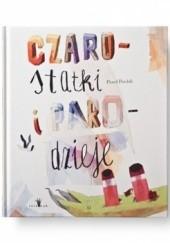 Okładka książki Czarostatki i parodzieje Paweł Pawlak