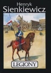 Okładka książki Legiony Henryk Sienkiewicz