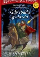 Okładka książki Gdy spada gwiazda Frid Ingulstad