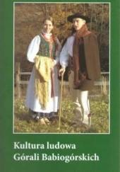 Okładka książki Kultura Ludowa Górali Babiogórskich Urszula Janicka-Krzywda