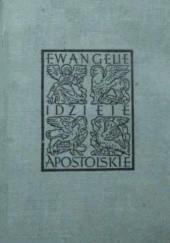 Okładka książki Ewangelie i Dzieje Apostolskie autor nieznany