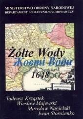 Okładka książki Żółte Wody 1648 Mirosław Nagielski,Tadeusz Krząstek,Wiesław Majewski