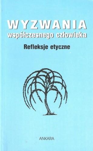 Okładka książki Wyzwania współczesnego człowieka. Refleksje etyczne Antoni Leśniak
