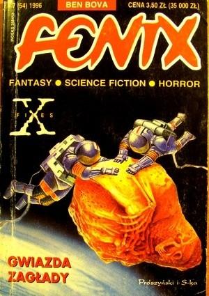 Okładka książki Fenix 1996 7 (54) Augustyn Baran,Ben Bova,Harlan Ellison,Joanna Kułakowska,Redakcja magazynu Fenix,Krzysztof Wszołek