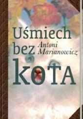 Okładka książki Uśmiech bez kota Antoni Marianowicz