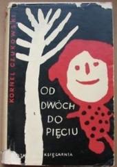 Okładka książki Od dwóch do pięciu Korniej Czukowski