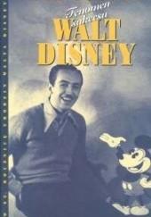 Okładka książki Walt Disney. Fenomen sukcesu Bob Thomas