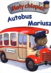 Okładka książki Autobus Mariusza Émilie Beaumont,Nathalie Bélineau
