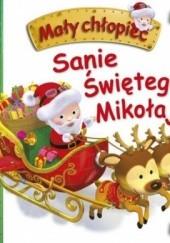 Okładka książki Mały chłopiec. Sanie Świętego Mikołaja Émilie Beaumont,Nathalie Bélineau,Alexis Nesme