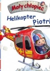 Okładka książki Mały chłopiec. Helikopter Piotrka Émilie Beaumont,Nathalie Bélineau,Alexis Nesme