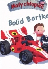 Okładka książki Bolid Bartka Émilie Beaumont,Nathalie Bélineau