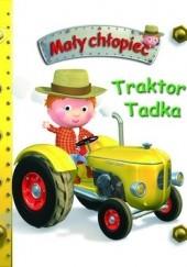 Okładka książki Mały chłopiec. Traktor Tadka Émilie Beaumont,Nathalie Bélineau,Alexis Nesme