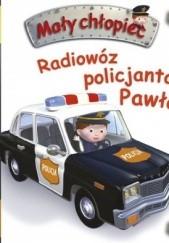 Okładka książki Mały chłopiec. Radiowóz policjanta Pawła Émilie Beaumont,Nathalie Bélineau,Alexis Nesme