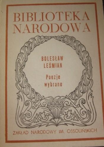 Poezje Wybrane Bolesław Leśmian 167824 Lubimyczytaćpl
