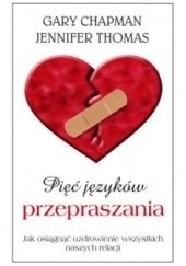 Okładka książki Pięć języków przepraszania Gary Chapman,Jennifer Thomas