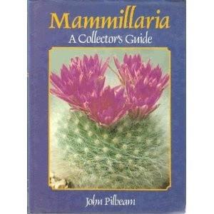 Okładka książki Mammillaria. A Collector's Guide John Pilbeam