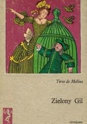 Okładka książki Zielony Gil Tirso de Molina,Elżbieta Gaudasińska-Borowska