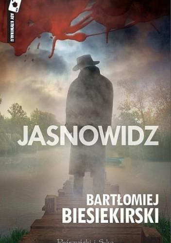 Okładka książki Jasnowidz Bartłomiej Biesiekirski