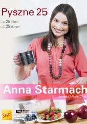 Okładka książki Pyszne 25 Anna Starmach