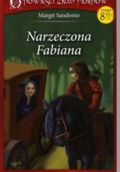 Okładka książki Narzeczona Fabiana Margit Sandemo