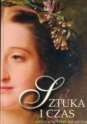Okładka książki Sztuka i czas. Od klasycyzmu do secesji Barbara Osińska