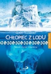 Okładka książki Chłopiec z lodu. Nowe życie Warrena Guido Sgardoli