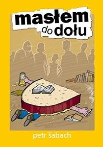 Okładka książki Masłem do dołu