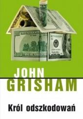 Okładka książki Król odszkodowań John Grisham