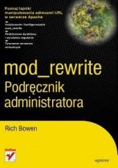 Okładka książki Mod_rewrite. Podręcznik administratora Rich Bowen