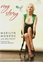 Okładka książki Marilyn Monroe - My Story Marilyn Monroe,Ben Hecht
